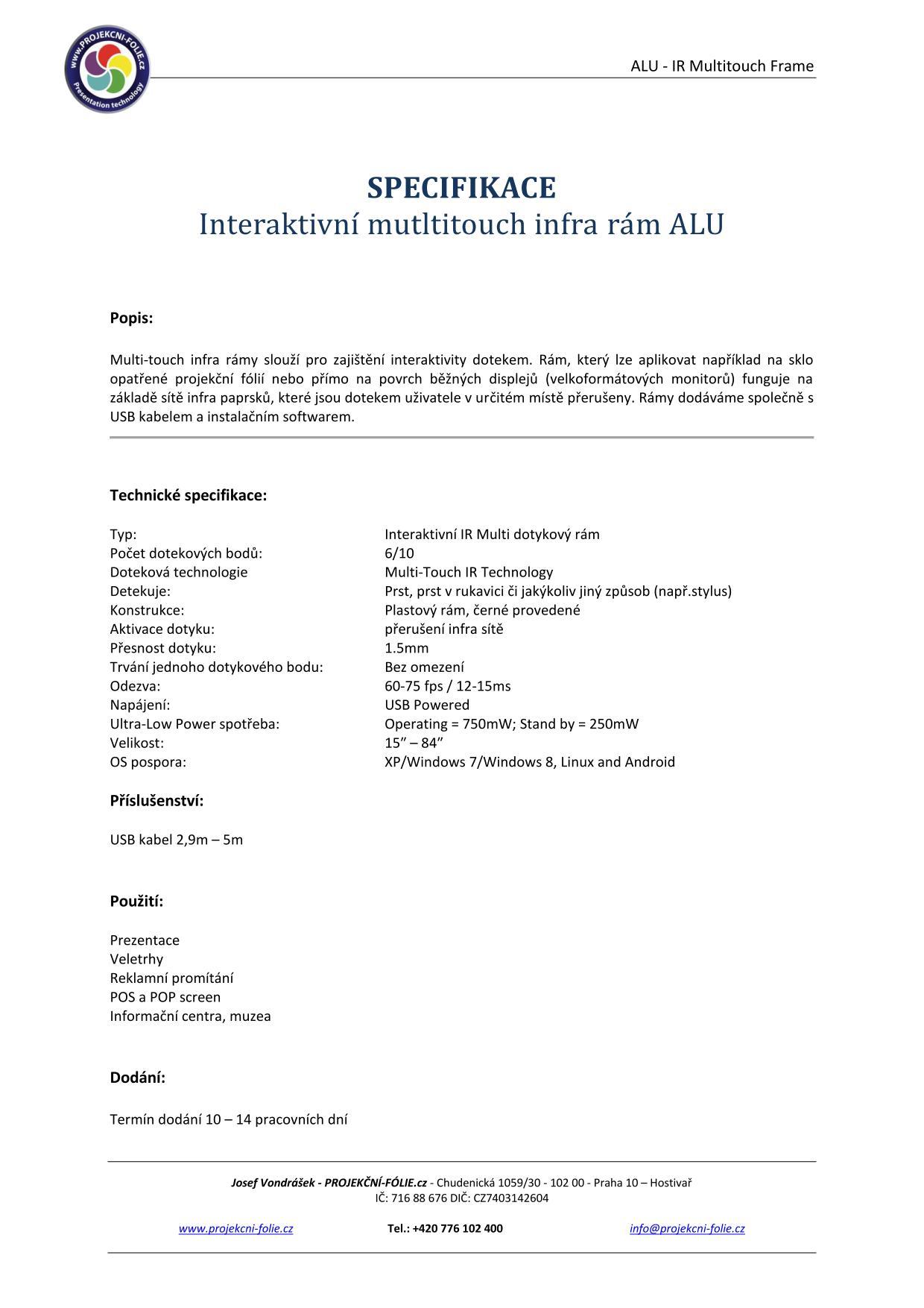 Specifikace IR Frame