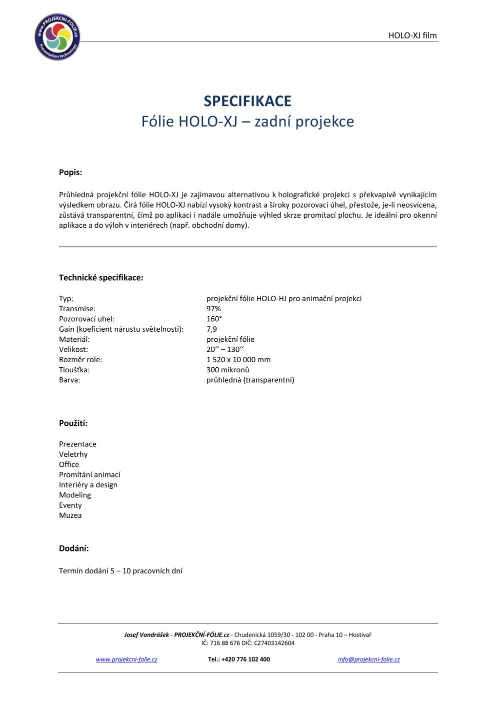Specifikace HOLO-XJ Film